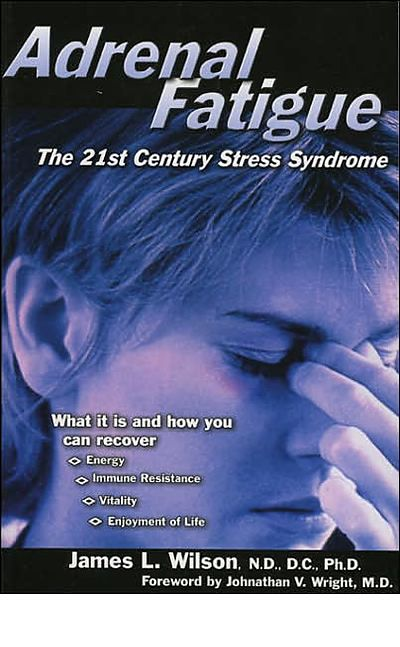 adrenal-fatigue-the-21st-century-stress-syndrome-book.jpg